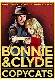Bonnie & Clyde Copycats