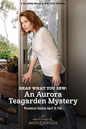 Movie Reap What You Sew: An Aurora Teagarden Mystery (2018)