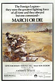 March or Die (1977) Poster - Movie Forum, Cast, Reviews