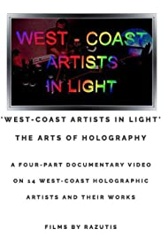 West-Coast Artists in Light: The Arts of Holography Poster