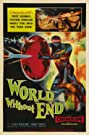 World Without End (1956) Poster