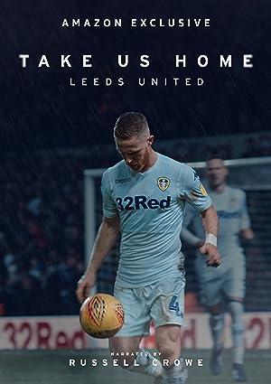 Where to stream Take Us Home: Leeds United