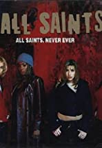 All Saints: Never Ever (U.S. Version)