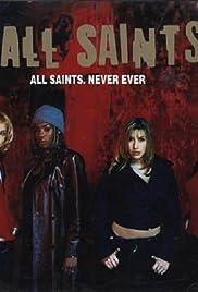 All Saints: Never Ever (U.S. Version) Poster