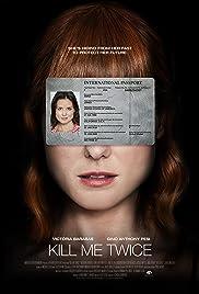 Watch Kill Me Twice (2019) Online Full Movie Free