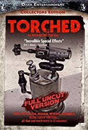 Torched(2004) Poster - Movie Forum, Cast, Reviews