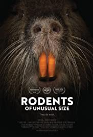 Rodents of Unusual Size Poster