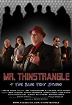 Mr. Thinstrangle and the Blue Text Studio