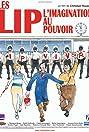 Les Lip - L'imagination au pouvoir (2007) Poster