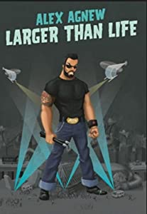 MP4 movies old free download Alex Agnew: Larger Than Life by Leonid Adamopoulos [1080i]