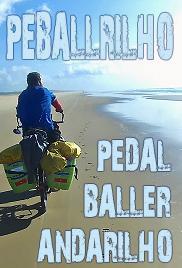 A PeBallRillho: Pedal x Baller x Andarilho Poster