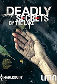 Deadly Secrets by the Lake (2017) 1080p