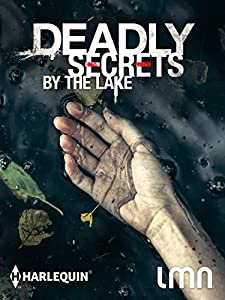 Direct movie links download Deadly Secrets by the Lake by Tom Shell [Ultra]