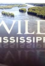 Wild Mississippi