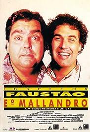 Inspetor Faustão e o Mallandro: A Missão (Primeira e Única) Poster