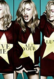 Madonna Feat. M.I.A. & Nicki Minaj: Give Me All Your Luvin' Poster