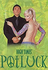 High Times Potluck(2002) Poster - Movie Forum, Cast, Reviews