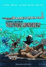 Virtuous Mongrels