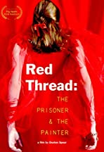 Red Thread: The Prisoner and the Painter