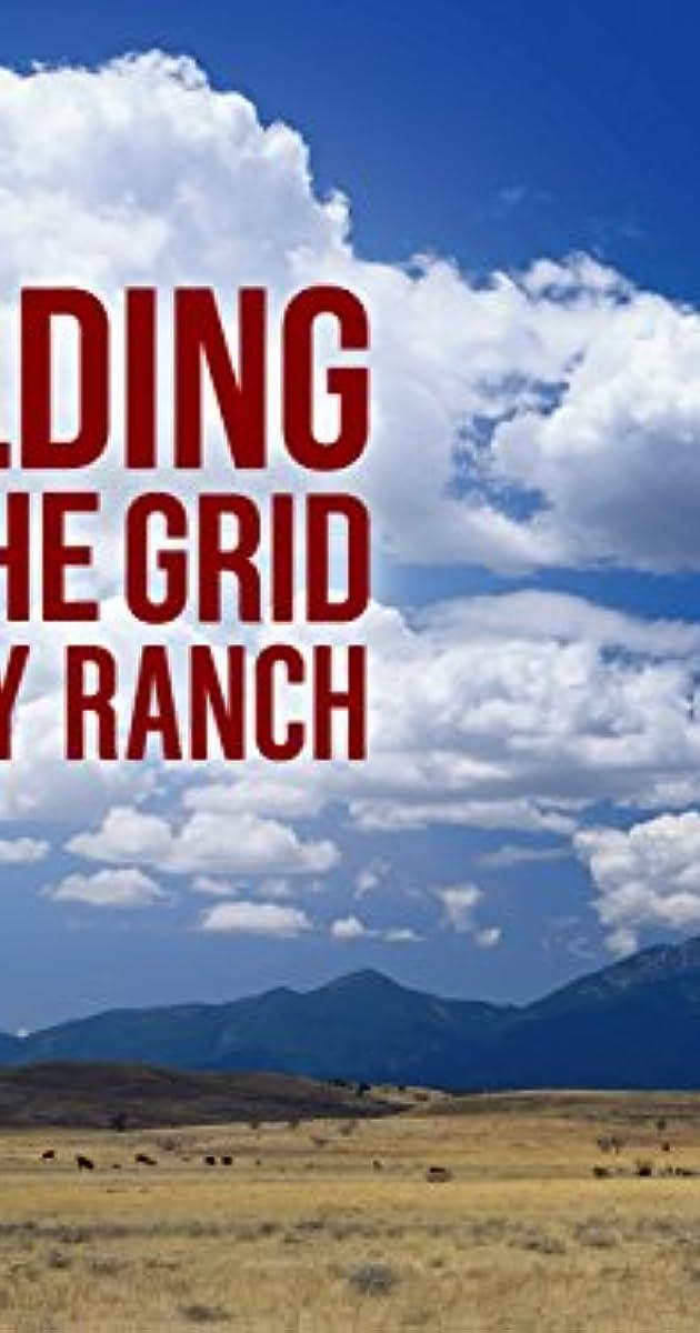 building off the grid big sky ranch tv series imdb