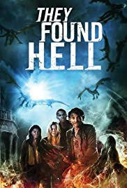 They Found Hell (2015) Poster - Movie Forum, Cast, Reviews