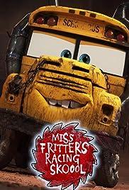 Miss Fritter's Racing Skoool Poster