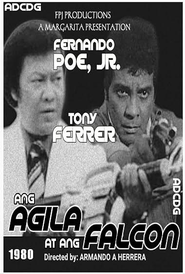 Watch Ang Agila at ang Falcon (1980)