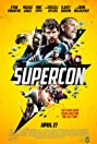 Supercon (2018) Poster