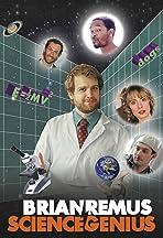 Brian Remus: Science Genius
