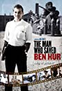 The Man Who Saved Ben-Hur