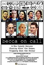 Becca on Call
