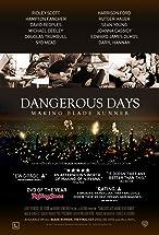 Primary image for Dangerous Days: Making Blade Runner
