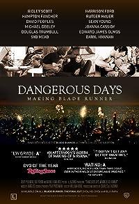 Primary photo for Dangerous Days: Making Blade Runner