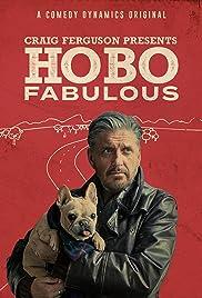 Craig Ferguson's Hobo Fabulous Poster