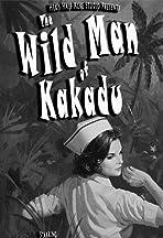 The Wild Man of Kakadu