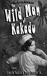 Movie downloading links The Wild Man of Kakadu by Keith Picot [640x640]