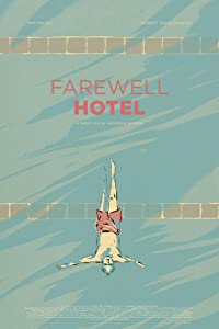 Farewell Hotel