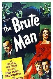 The Brute Man(1946) Poster - Movie Forum, Cast, Reviews