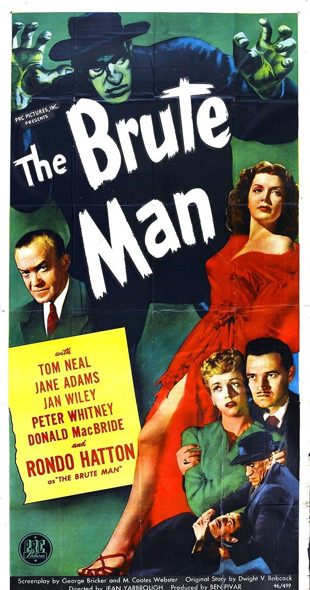 The Brute Man (1946) - The Brute Man (1946) - User Reviews - IMDb