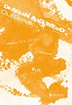 Dragon and Weed: Origins S1