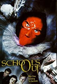 School's Out (1999) Poster - Movie Forum, Cast, Reviews
