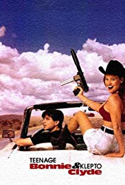 Teenage Bonnie and Klepto Clyde (1993) Poster - Movie Forum, Cast, Reviews