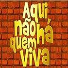 Aqui Não Há Quem Viva (2006)