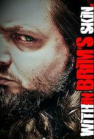 William Kucmierowski in Within Brim's Skin (2019)
