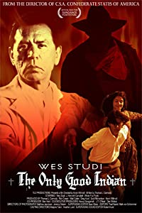 Websites to download full movies The Only Good Indian by Kevin Willmott [WEB-DL]