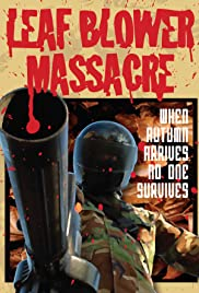 Leaf Blower Massacre Poster