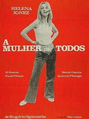 A Mulher de Todos [Nac] – IMDB 7.1