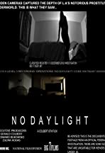 No Daylight