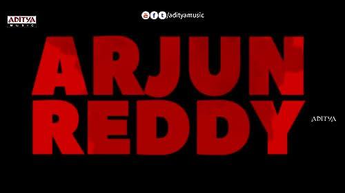 Arjun Reddy Promo