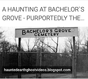 A Haunting at Bachelor's Grove